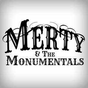 Merty and the Monumentals