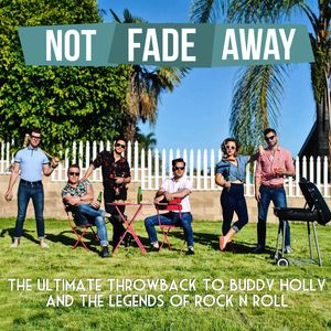Not Fade Away Show