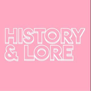 History & Lore