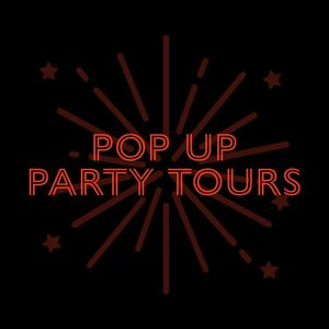 Pop-Up Party Tours