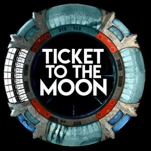 TICKET TO THE MOON BAND