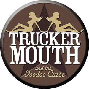 Trucker Mouth and the Voodoo Curse