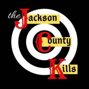 THE JACKSON COUNTY KILLS