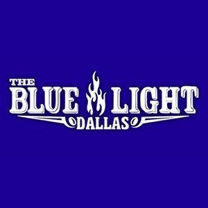 The Blue Light Dallas