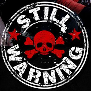 Still Warning