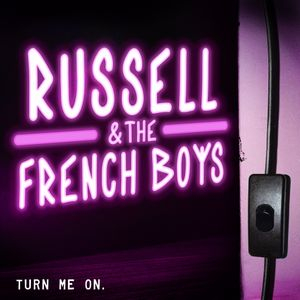 Russell & The French Boys