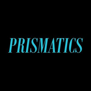 Prismatics