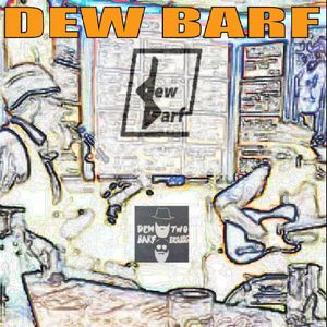 Dew Barf