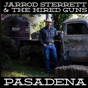Jarrod Sterrett and The Hired Guns