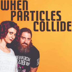 When Particles Collide