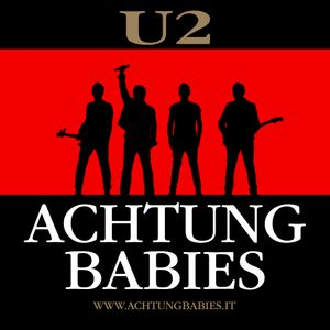 Achtung Babies - U2 tribute shows