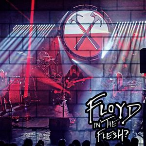 Floyd In The Flesh - The Sounds of Pink Floyd